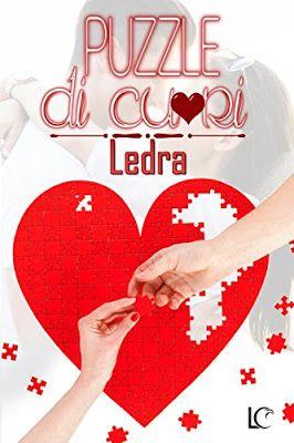 """I miei sogni tra le pagine: Pensieri su """"Puzzle di cuori"""" di Ledra"""