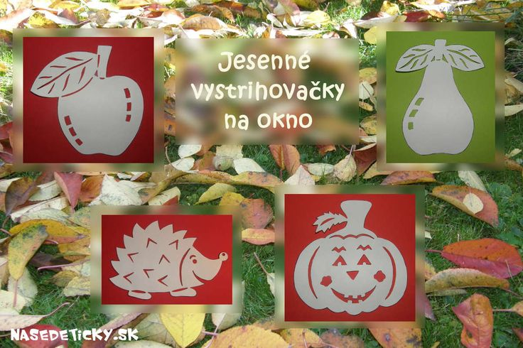 Vytlačte si predlohy na jesenné vystrihovačky na okno a inšpirujte sa ďalšími jesennými dekoráciami a aktivitami pre deti.