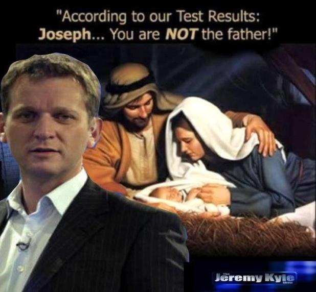 Jeremy Kyle show. Jesus