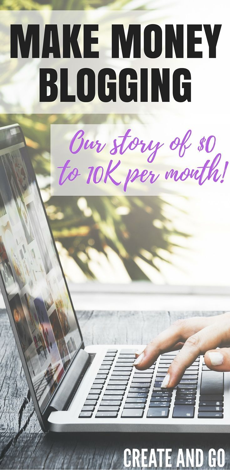 How to make money blogging - How we went from making $0k to over 10k per month in just 6 months with Pinterest and other tips to help you drive traffic and monetize your blog! createandgo.co/...