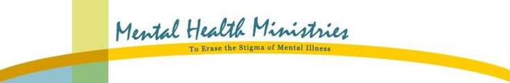 "Mental Health Ministries is an interfaith web based ministry to provide educational resources to help erase the stigma of mental illness in our faith communities. Our mission is to help faith communities be caring congregations for people living with a mental illness and those who love and care for them based on the ""Caring Congregations"" five step model of education, commitment, welcome, support and advocacy."