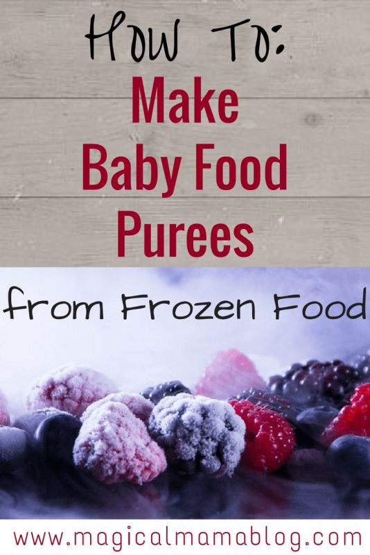 How to make baby food puree from frozen food