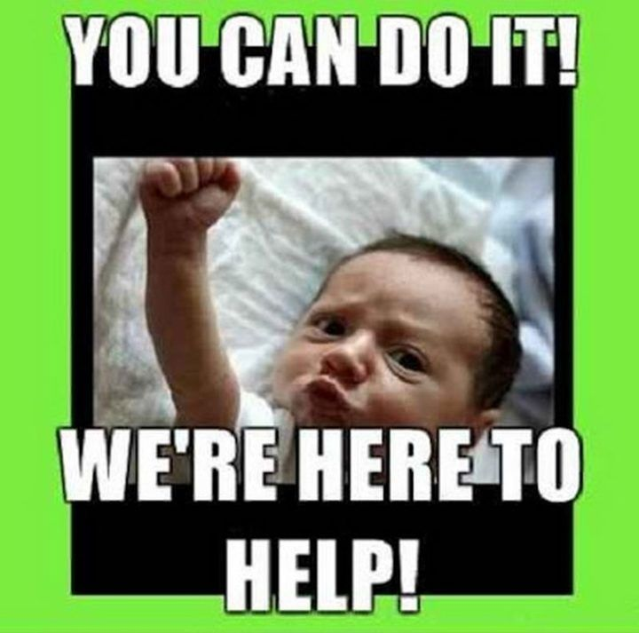 101 You Can Do It Memes For Those Times When You Need Inspiration Inspirational Memes Memes You Can Do Anything