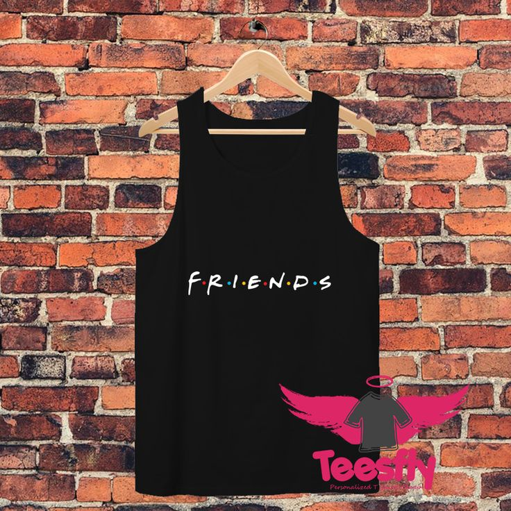 Friends Tv Show Personalized Tank Tops Cheap //Price: $17.00     #Fashion