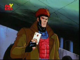 Gambit from the Old X-men cartoon, always had a crush on him  :)