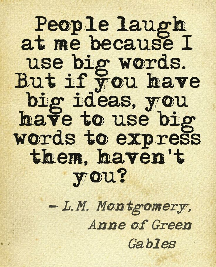 Wise words from Anne Shirley