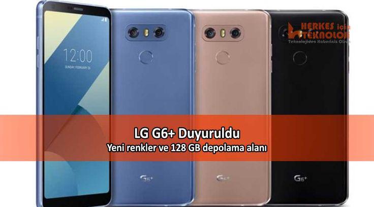LG'nin amiral gemi modeli G6'ya bir yeni versiyon daha eklendi. İşte yeni LG G6+ hangi özelliklerle geliyor?