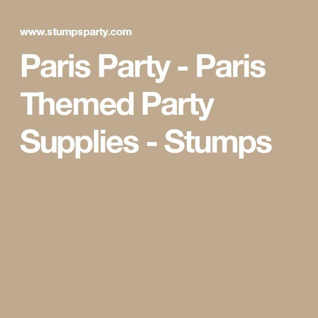 Paris Party - Paris Themed Party Supplies - Stumps