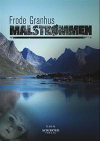 http://www.adlibris.com/no/product.aspx?isbn=8251655390   Tittel: Malstrømmen - Forfatter: Frode Granhus - ISBN: 8251655390 - Vår pris: 104,-
