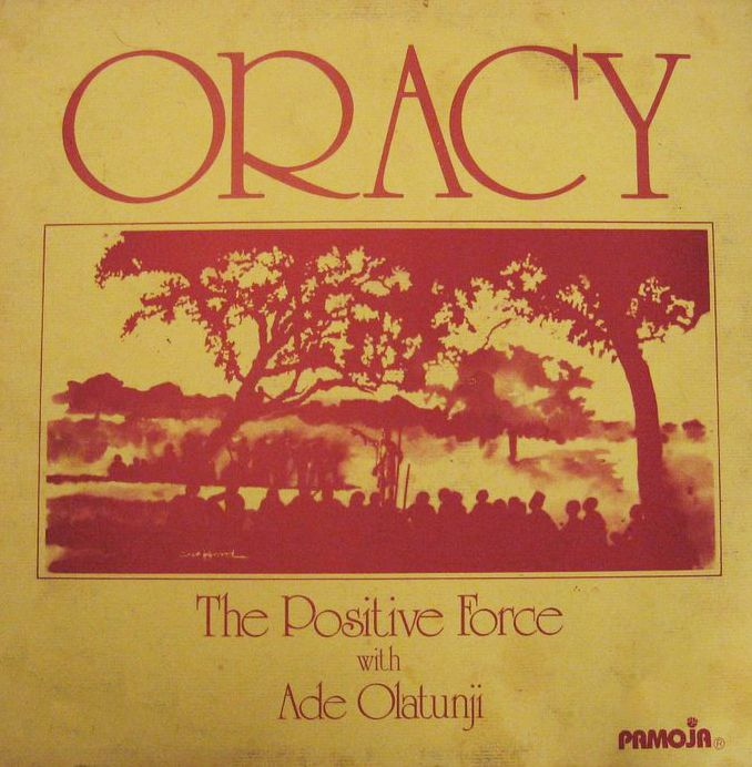 The Positive Force With Ade Olatunji - Oracy