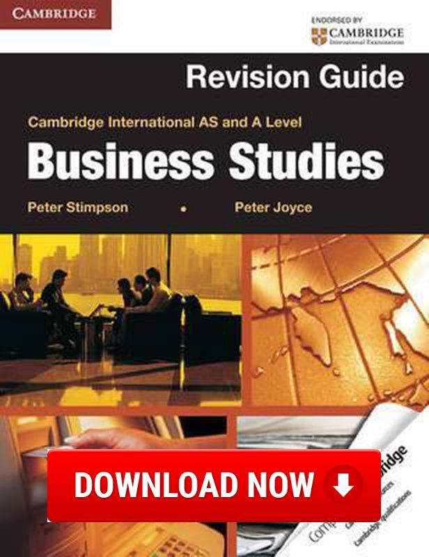 Cambridge International AS and A Level Business Studies Revision Guide Download (Read online) pdf eBook for free (.epub.doc.txt.mobi.fb2.ios.rtf.java.lit.rb.lrf.DjVu)