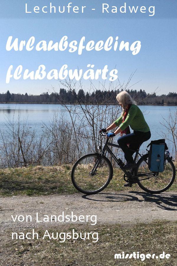 Radwanderung Durch Die Lechauen Radtour Radtouren Fahrradtour