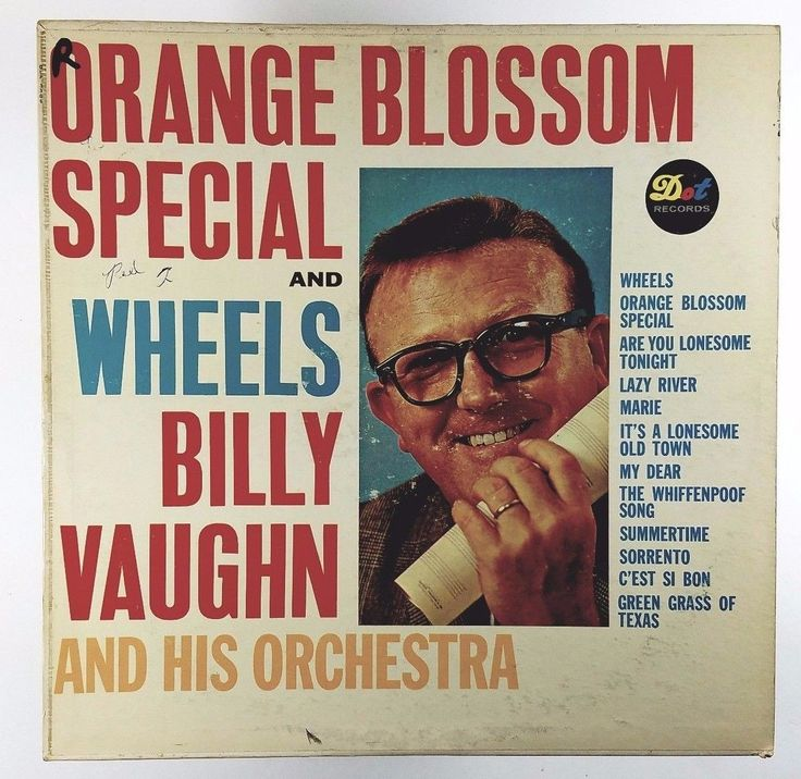 Billy Vaughn –Orange Blossom Special and Wheels-on Dot DLP 3366-Released: 1961