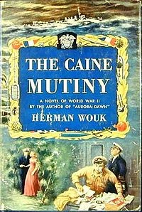 The Caine Mutiny by Herman Wouk, published in 1951, and winner of the Pulitzer Prize in 1952