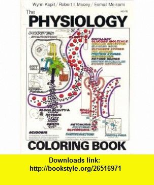 The Physiology Coloring Book Wynn Kapit ASIN B000HPXY88 Tutorials Pdf