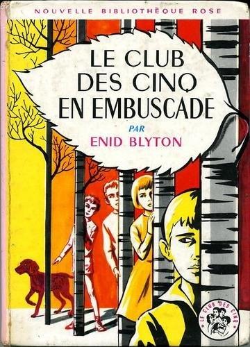 Le club des cinq en embuscade de Enid Blyton, http://www.amazon.fr/dp/B0000DP9AR/ref=cm_sw_r_pi_dp_7FcUrb1JN1CN3
