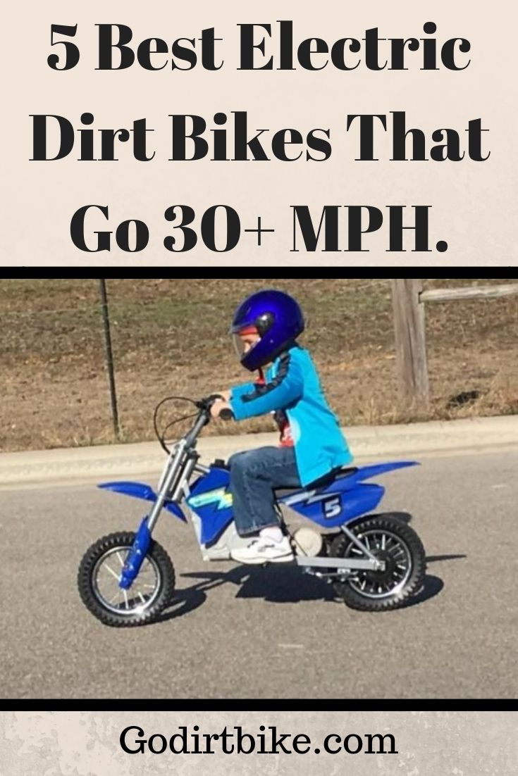 5 Best Electric Dirt Bikes That Go 30 Mph