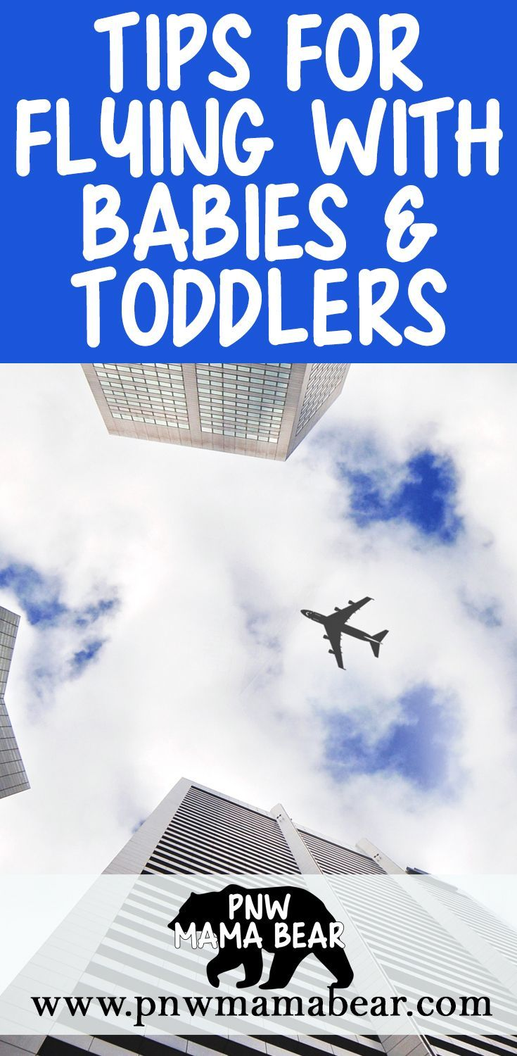 Flying with babies, toddlers or preschoolers? This Super helpful post is full of tips, tricks and hacks for flying with little kids! PLUS top recommended products to help make the flight smoother for everyone! /// Tips for Flying with Babies and Toddlers by PNW Mama Bear