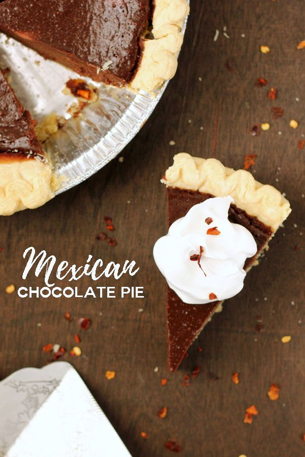 Mexican Chocolate Pie Recipe One Sweet Appetite Chocolate Pie Recipes Mexican Chocolate Mexican Dessert