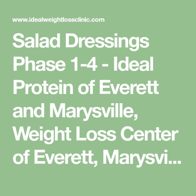 Salad Dressings Phase 1-4 - Ideal Protein of Everett and Marysville, Weight Loss Center of Everett, Marysville