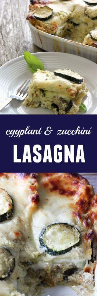Eggplant Zucchini Lasagna Recipe with fresh veggies, white cheeses Ricotta, and noodles - super delicious dinner idea