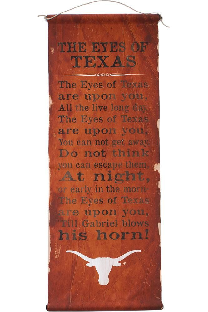 For serious Longhorn fans, the Eyes of Texas Fight Song Banner belongs in your home or office! Cheer on the Horns at any time! Fast shipping! Order today!
