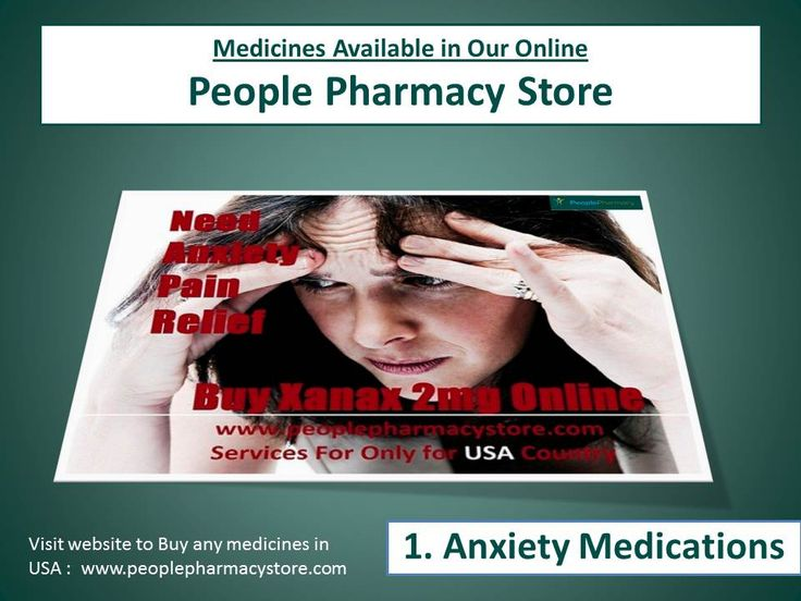 Need Anxiety Relief Medicines buy xanax 2mg online