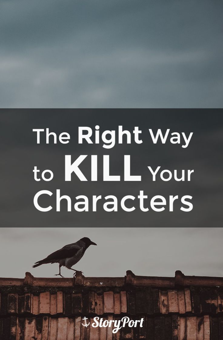The Right Way to Kill Your Characters