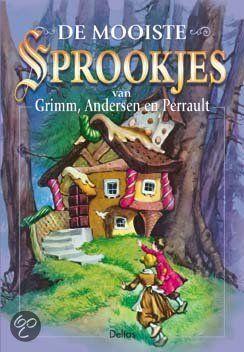De mooiste sprookjes van Grimm, Andersen en Perrault
