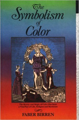 Amazon.com: The Symbolism of Color (9780806510996): Faber Birren: Books