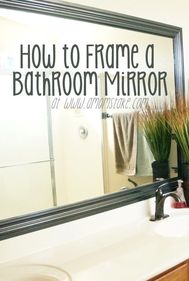 before and after - dress up your plain bathroom mirror with framing from an art shop, and adhesive