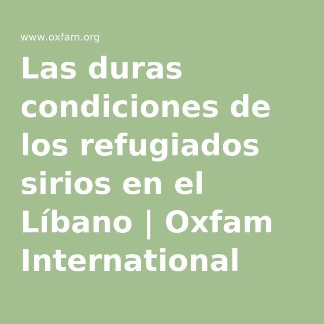 Las duras condiciones de los refugiados sirios en el Líbano | Oxfam International
