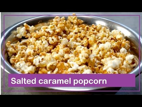 Salted caramel popcorn - Foodgloss - YouTube