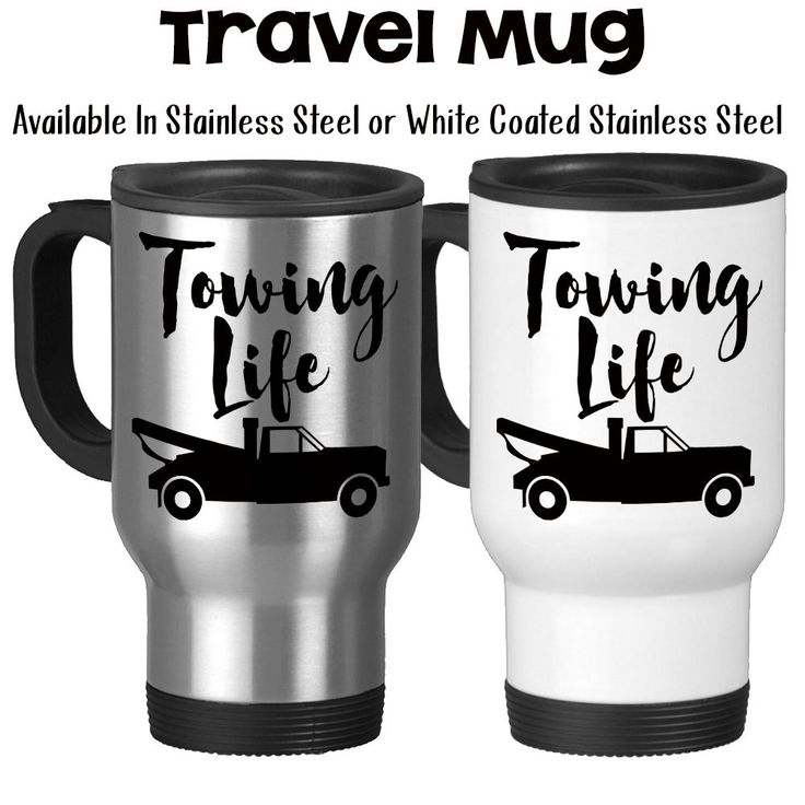 Towing Life, Tow Truck Driver, Roadside Service, Towing Gifts, Towing Mug, Tow Truck Life, Wrecker, - 14oz Travel Mug Available in Stainless Steel or White Coated Stainless Steel with a resilient plas