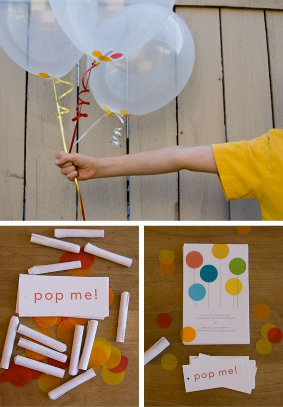 """Pop Me"" invitations! As for the celebration of the sixth birthday of her son, Brooke rolled invitations, introduced them with paper confetti inside a helium balloon and tied a small string with the label 'Pop me!'"