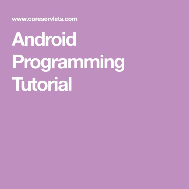 Android Programming Tutorial