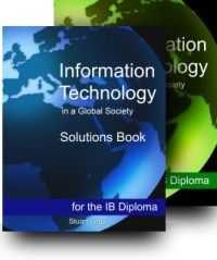 ITGS Textbook #questions #& #answers http://answer.remmont.com/itgs-textbook-questions-answers/  #textbook answers # Information Technology in a Global Society Information Technology in a Global Society for the IB Diploma is the first textbook designed specifically for the IB ITGS course. Unlike the general computer science textbooks currently used by many ITGS teachers, this book is written specifically with the IB ITGS course requirements in mind, […]
