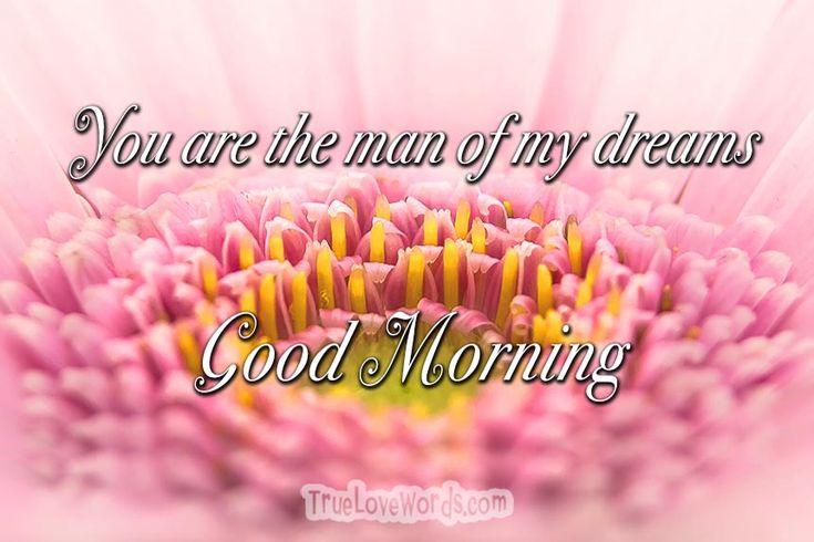 Sweet Good Morning Messages for Him!   #GoodMorning #morning #truelovewords #love #flirting #dating