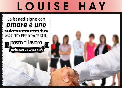 Louise Hay & il lavoro