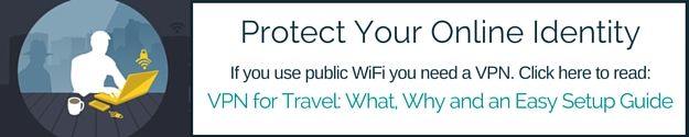 Use free WiFi safely. The need to go into accounts and use your credit card or check your bank status comes up more than you might think. Booking a hotel or a flight or for checking the status of my credit card when it went missing. A VPN is one of my travel essentials.