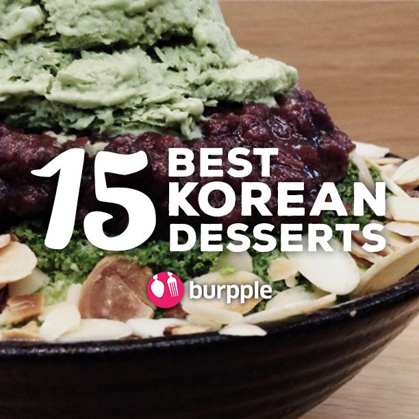 15 Best Korean Desserts in Singapore | Desserts | Burpple
