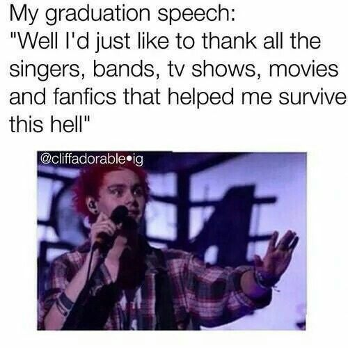 This will 100% actually be my graduation speech