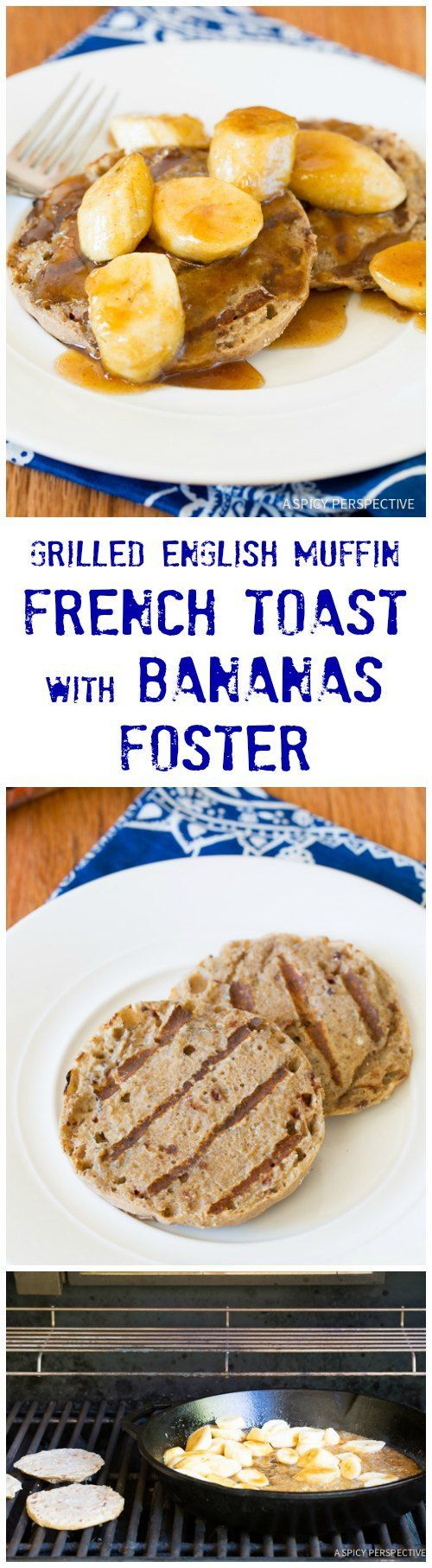 Grilled English Muffin French Toast with Bananas Foster on ...