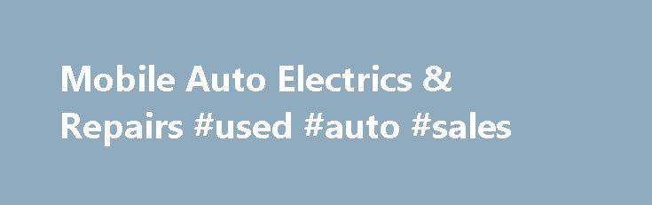 Mobile Auto Electrics & Repairs #used #auto #sales http://auto.nef2.com/mobile-auto-electrics-repairs-used-auto-sales/  #mobile auto electrician # Car not starting? Need to get it fixed quick? For fast response, professional electrical car repairs in Glasgow, you can rely on S & S Auto Electrics. We all rely on our vehicles more and more, from running the kids to school to running our businesses, so a sudden electrical fault Continue Reading