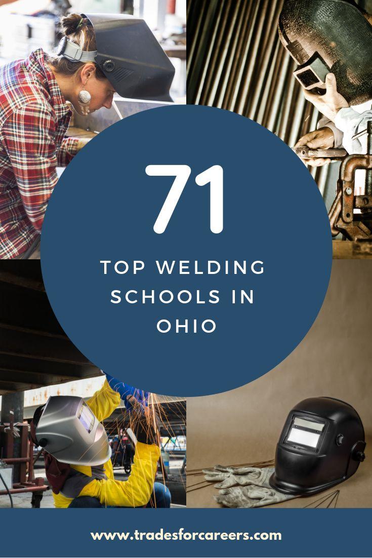 The 71 best welding schools in ohio technical trade