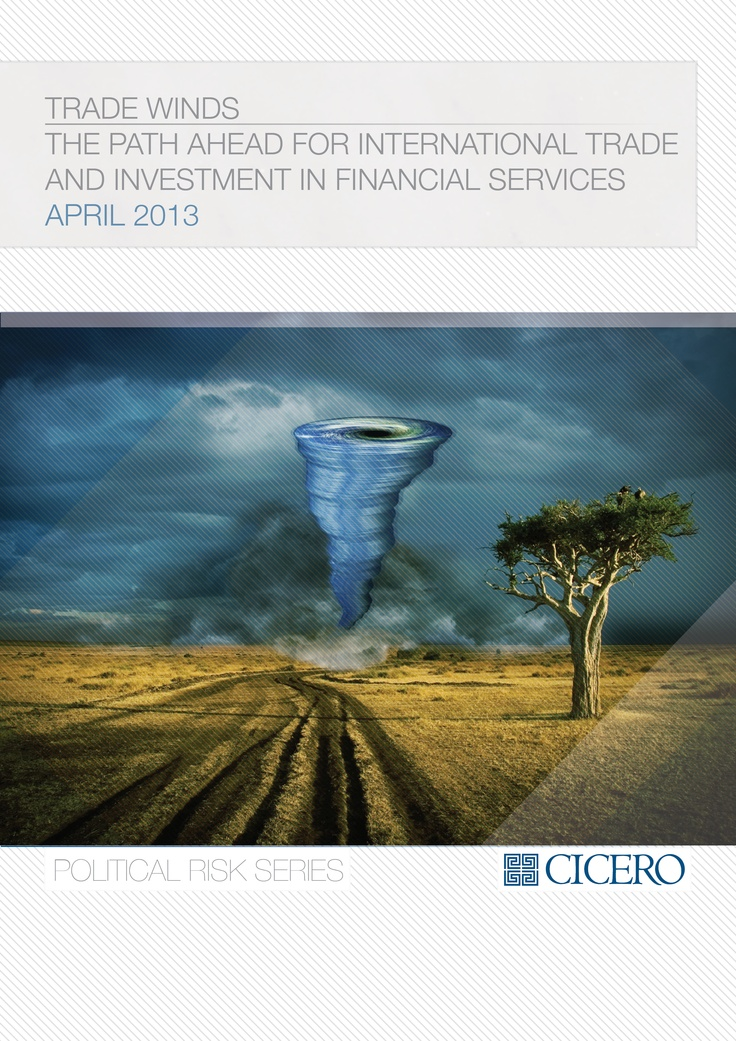TRADE WINDS THE PATH AHEAD FOR INTERNATIONAL TRADE  AND INVESTMENT IN FINANCIAL SERVICES