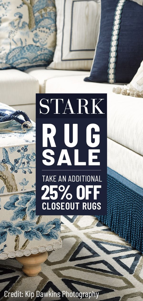Complete Any Space With A Stark Rug For A Limited Time Only Take