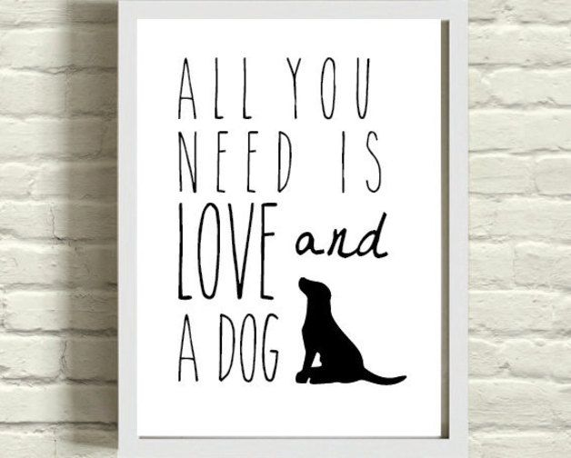 Digital printing – All You Need Is Love And A Dog Print 8x10 – a unique product by milkandthistle on DaWanda