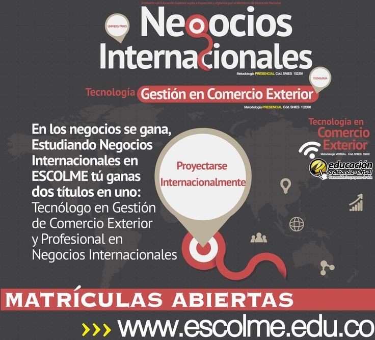 Proyéctate como un profesional internacional EN NEGOCIOS INTERNACIONALES, Cliquéame para inscribirte  http://bit.ly/1SrJ8MK o ingresa a www.escolme.edu.co Matrículas abiertas