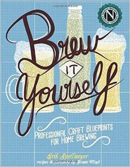 Brew It Yourself : Professional Craft Blueprints For Home Brewing PDF